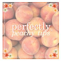 """""""Contest Entry #2- Perfectly Peachy Tips"""" by dream-girl-icons ❤ liked on Polyvore featuring art and ppt1kcontest"""