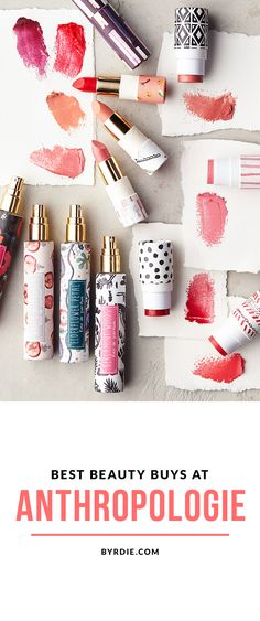 The best beauty buys at Anthropologie