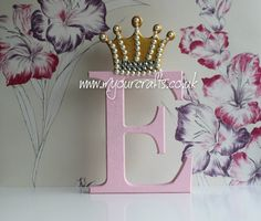 Bespoke mdf letter with crown attached. Befits a little princess or prince. Nursery or baby rooms decor. A keepsake for baby girl or boy. For more gift ideas, Please visit www.myourcrafts.co.uk