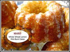 Mini, Whole Wheat, Lemon Bunt Cakes – Millers Grain House