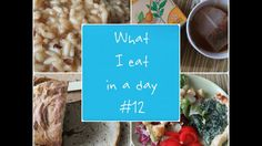 What I eat in a day #12
