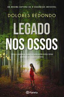 Manta de Histórias: Legado nos Ossos de Dolores Redondo - Novidade Pla...