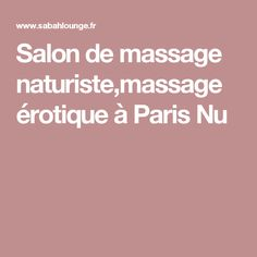 salon de massage sensuel paris Saint-Benoît