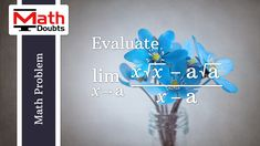 Learn how to Find Limit of Algebraic function (x√x-a√a)/(x-a) as x approaches a in Limits Calculus Mathematics Limits Calculus, Hindi Old Songs, Square Roots, Math Problems, Problem And Solution, Mathematics, Symbols, This Or That Questions, Learning
