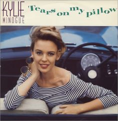Kylie Minogue Tears On My Pillow UK vinyl single inch record / Maxi-single) Melbourne, Stock Aitken Waterman, Kylie Minoque, Kylie Collection, Top 40 Hits, Rick Astley, Victoria, Vintage Vinyl Records, My Favorite Music