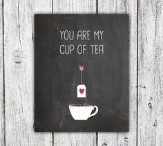 Chalkboard You Are My Cup of Tea Quote Printable Art Print, Pink Valentine's heart tea sache and teacup, instant download