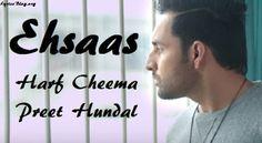 Ehsaas Lyrics - Harf Cheema | Preet Hundal