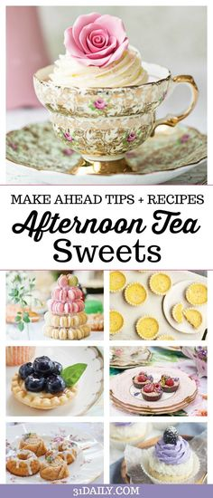 Make Ahead Tips and Recipes for Afternoon Tea Sweets Course -- Easy Afternoon Tea Sweets Bites and Teacakes | 31Daily.com #afternoontea #tearecipes #desserts #easyrecipes #31Daily