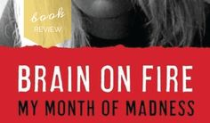 Book Review |  Brain on Fire, by Susannah Cahalan - catch our review of this amazing book on mental health. Click to read now, or pin and save for later. http://imaginarybookclub.com/book-review-brain-fire-susannah-cahalan