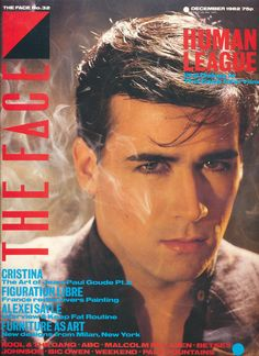 Philip Oakey of The Human League on the Cover of The Face Magazine, December 1982 - Issue The Face Magazine, 80 Bands, Pop Rock Music, Italo Disco, 80s Pop, Jazz Funk, Hit Songs, Abc News, Lady