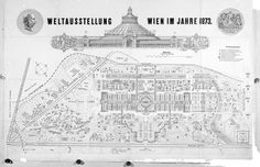 At Wien 1873 there were almost exhibitors housed in the different buildings erected for this exposition, including the large circular building in the great park of Prater by John Scott Russell: the Rotunde. Vienna Map, Circular Buildings, John Scott, Expo 2015, World's Fair, Antique Maps, Austria, Vintage World Maps, How To Plan