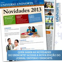 Confira nossas novidades: http://extensaouninorte.wordpress.com/2013/02/27/uninorte-lanca-nova-edicao-do-boletim-informativo-universo-uninorte/