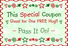 This Special Coupon: Good for one Free Hug! Pass it on! Hug Images, Life Affirming, Need A Hug, Free Hugs, Diy Network, Print Coupons, Facebook Image, Hug Me, Club