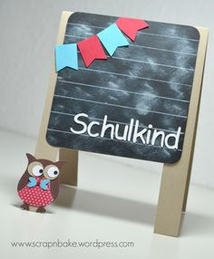 Stampin' UP! - Schulanfang - 1.Schultag - Einschulung - Eulenstanze - Karte First Day Of School, Back To School, School Projects, Projects To Try, Abc Party, Owl Punch, Paper Crafts, Diy Crafts, Exploding Boxes