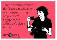 Powerful women and respect