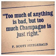 Champagne is just right.