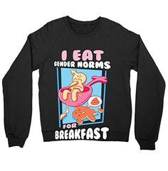 I Eat Gender Norms for Breakfast Shirt Crewneck Sweatshir... https://www.amazon.com/dp/B01M1UQX2L/ref=cm_sw_r_pi_dp_x_ZHqoyb1E9QFA2