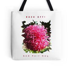 Fun Bad Hair Day Dahlia Tote Bag
