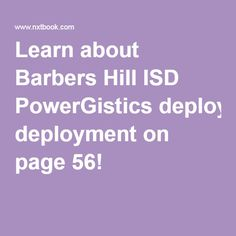 Learn about Barbers Hill ISD PowerGistics deployment on page 56!