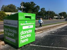 Please do not use these.    Online bookseller BetterWorldBooks.com installed drop boxes across Central Florida,