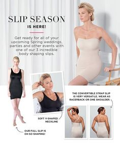 As you prepare for all of your upcoming spring events, weddings and parties, remember that we have 3 awesome slips to help smooth and shape you under your dresses and skirts! www.rubyribbon.com/lisaschumacher