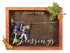 Count Your Blessings Clothespin Frame - Click through for project instructions.
