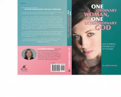 Cover for the Book- One Ordinary Woman, One Extraordinary God