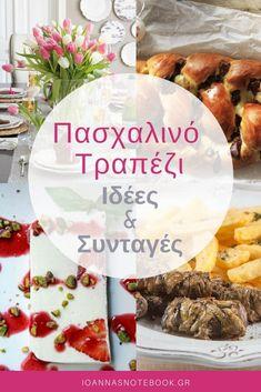 Πασχαλινό Τραπέζι (Συνταγές & Διακόσμηση): Ιδέες για τη διακόσμηση του Πασχαλινού τραπεζιού και συνταγές για νόστιμα Πασχαλινά μαγειρέματα - Ioanna's Notebook Breakfast Recipes, Snack Recipes, Snacks, Greek Easter, Easter Recipes, Meal Planning, Recipies, Food And Drink, Meals