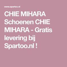 CHIE MIHARA Schoenen CHIE MIHARA - Gratis levering bij Spartoo.nl !