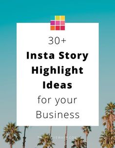 Here are more than 30 Insta Story Highlight ideas for your business. Wishlists, before and afters, best sellers, and more... #instagram