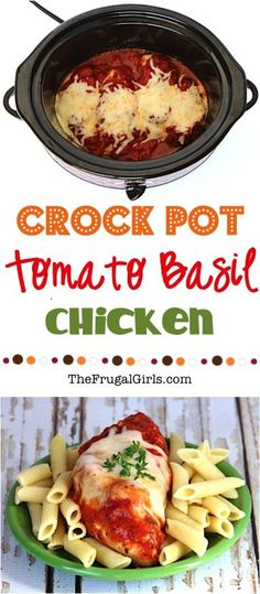Crock Pot Tomato Basil Chicken Recipe! ~ from TheFrugalGirls.com ~ this EASY Italian Crockpot Dinner can't be beat... the flavors of the sauce combined with fresh Garlic, herbs, and ooey-gooey cheese sends it over the top! Simple and SO delicious!!
