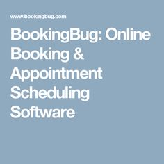 BookingBug: Online Booking & Appointment Scheduling Software