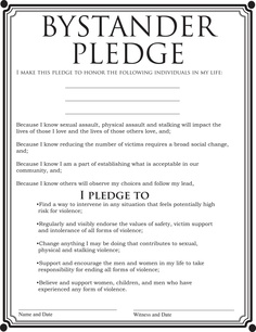 Bystander Pledge- I like this Consent program Social Change, Social Work, Bystander Effect, Stop Human Trafficking, College Counseling, Res Life, Green Dot, Making Waves, Queen