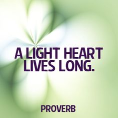 A light heart lives long   ~  #taolife  #life  #quote