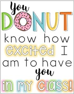 """Back to School Donut Display- Greet your new students with a """"sweet"""" donut display! IDEAS:1) Frame the picture and place it next to a couple dozen donuts for a memorable meet-you-teacher experience.2) Frame the picture and place it next to a bucket of individually wrapped donuts for a on-the-go treat!Please leave feedback and I hope you enjoy this FREEBIE!"""