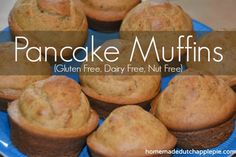 Pancake Muffins {Gluten Free, Dairy Free, Nut Free} | Homemade Dutch Apple Pie