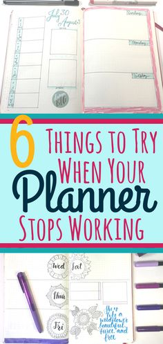 6 techniques to try out when you're planner stops working the way you want it to! Helps promote realistic thinking and time management skills to help maintain planner organization. Good advice and great for beginner and advanced planners.