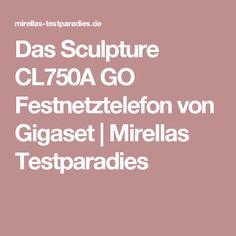 Das Sculpture CL750A GO Festnetztelefon von Gigaset | Mirellas Testparadies