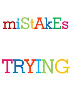 Mistakes Are Proof Classroom Signs, Classroom Layout, Classroom Ideas, Quotes For Kids, Quotes To Live By, Inspirational Classroom Quotes, 6th Grade Ela, Teaching Resources, Teaching Ideas