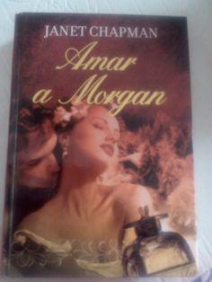 Amar a Morgan de Janet Chapman