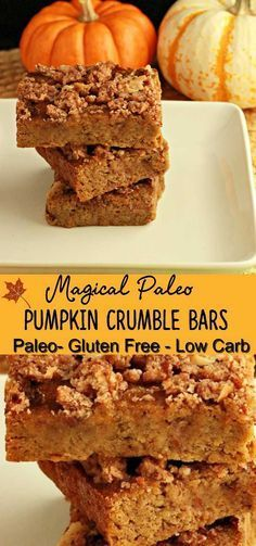 Magical Paleo Pumpkin Crumble Bars- Grain free Low Carb and Gluten Free. So Magical Paleo Pumpkin Crumble Bars- Grain free Low Carb and Gluten Free. Paleo Dessert, Low Carb Desserts, Healthy Sweets, Gluten Free Desserts, Low Carb Recipes, Dessert Recipes, Celiac Recipes, Pork Recipes, Paleo Cake Recipes