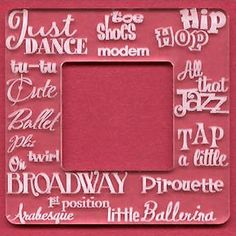 "GoWest DANCE 3-3/4"" Laser Etched Acrylic Frame scrapbooking TAP JAZZ BALLET"