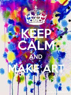 KEEP CALM AND MAKE ART  Poster