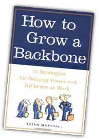 How to Grow a Backbone was recommended by Ginny Carroll during her session at Officer Academy.