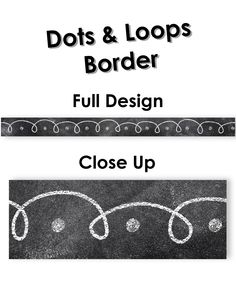 Chalk It Up! Dots & Loops Border - Add excitement to bulletin boards or windows with this unique border!