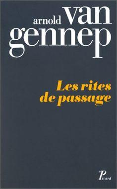 Les Rites de passage / Arnold Van Gennep,...