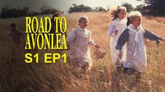 Road To Avonlea: The Journey Begins (Season 1, Episode 1) a very nice episode