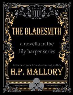 The Bladesmith (The Lily Harper Series Book 5) by H.P. Mallory http://www.amazon.com/dp/B01D0QHAKS/ref=cm_sw_r_pi_dp_z6E6wb1NTAS1E