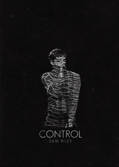 Control - Anton Corbijn © girl-with-one-eyee Joy Division, Minimal Movie Posters, Film Posters, Memories Of Murder, Sam Riley, Rock Band Posters, Cinema Film, Alternative Movie Posters, Ideas