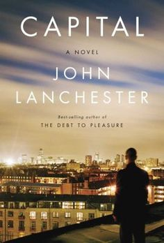 Capital, by John Lanchester
